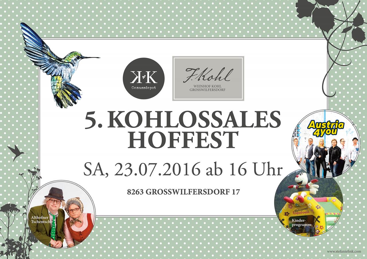 5. Kohlossales Hoffest mit Althofner Tschentscher, Austria 4 you und Kinderprogramm